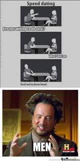 Dating Memes - speed dating men by esmeefallen meme center