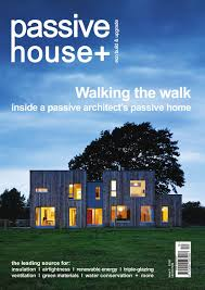 passive house plus issue 5 uk edition by passive house plus
