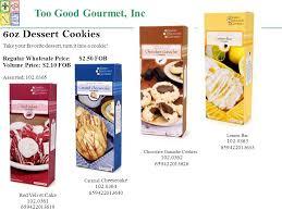 Wholesale Gourmet Cookies Too Good Gourmet 2380 Grant Avenue San Lorenzo Ca Fax Too Good