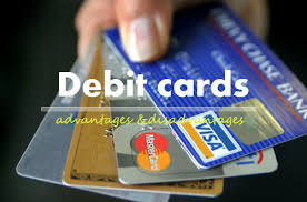 debt cards advantages and disadvantages of using debit cards