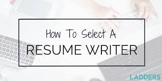 Posting A Resume Online by How To Select A Resume Writer Ladders