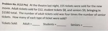 problem no 8 12 pts at the theatre last night chegg com