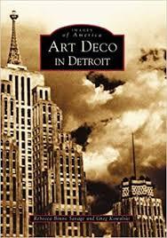 amazon com art deco in detroit images of america 9780738532288