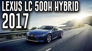 lexus kuwait 2017 lexus lc 500h all new interior design automatic youtube