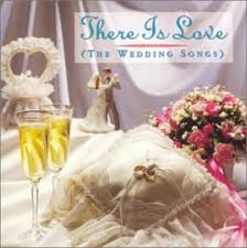 wedding songs there is the wedding songs various artists songs