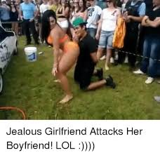 Jealous Girlfriend Meme - jealous girlfriend attacks her boyfriend lol jealous meme on me me