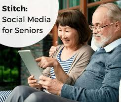 stitch social media for seniors senioradvisor