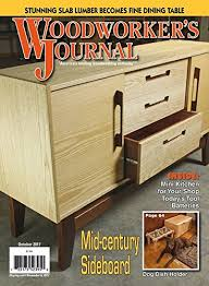 Woodworking Magazine Canada by The 4 Best Woodworking Magazines U2013 Reviews 2017