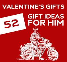 valentines day ideas for him 52 unique s day gifts for him dodoburd