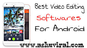 best editing app for android best editing apps for android
