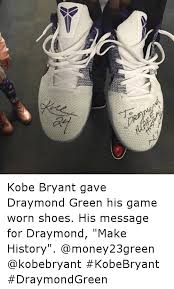 I Make Shoes Meme - hs kobe bryant gave draymond green his game worn shoes his message