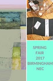 45 best spring fair 2017 images on pinterest highlights trade