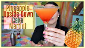pineapple upside down cake martini recipes mama u0027s losin u0027 it