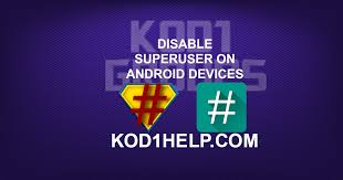 android superuser disable superuser on android devices