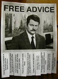 Advice Memes - 25 perfect ron swanson memes and quotables tv galleries paste