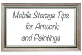 storage tips storage tips for artwork and paintings a b richards