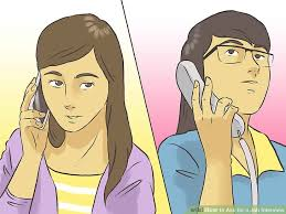 for a job interview how to ask for a job interview 7 steps with pictures wikihow