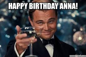 Anna Meme - birthday anna