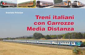 carrozze treni treni italiani con carrozze media distanza libro 23 80