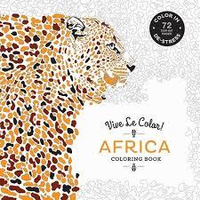vive le color africa coloring book color stress