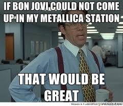 Bon Jovi Meme - bon jovi memes