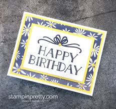 4 simple happy birthday cards stampin u0027 pretty