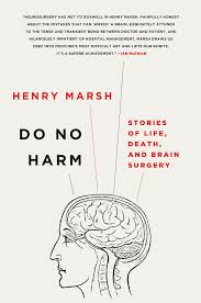 do no harm stories of life death and brain surgery amazon co