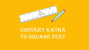 square feet into gaj convert katha to square feet sq ft land measurement