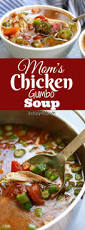 mom u0027s chicken gumbo soup the fed up foodie