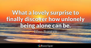Being Comfortable Alone Being Alone Quotes Brainyquote