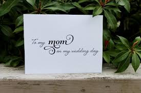 To My Bride Card To My Mom On My Wedding Day Printable Diy Mother Of The Bride