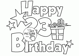 happy 23rd birthday coloring page for kids holiday coloring pages