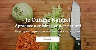 cuisiner sain manger sainement cuisine saine et naturelle