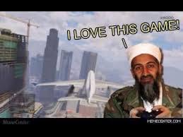 Osama Memes - when osama plays gta 5 memes pinterest gta and memes