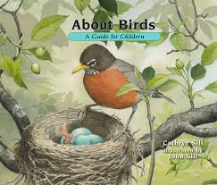 about birds a guide for children 2nd edition cathryn sill john