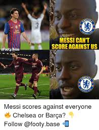 Messi Meme - els ball c messi cant score against us else ball messi scores
