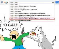 I Hate It When Memes - damn it carl google search suggestions know your meme