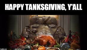 image tagged in tank tanks thanksgiving happy thanksgiving puns