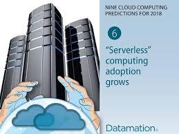 nine cloud computing predictions for 2018 datamation