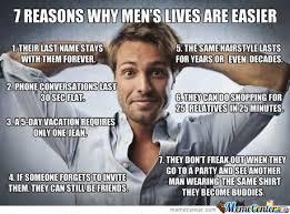 Be A Man Meme - why i like being a man by glennreysan meme center