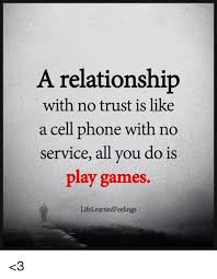 No Trust Meme - a relationship with no trust is like a cell phone with no service