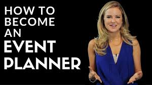 becoming an event planner how to become an event planner