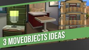 the sims 4 building tips u0026 tricks 3 moveobjects ideas youtube