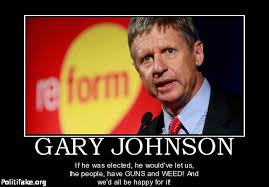 Gary Johnson Memes - politics gary johnson if he was elected he would ve let us the