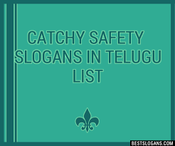 30 catchy safety in telugu slogans list taglines phrases
