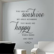 You Are My Sunshine Wall Decor You Are My Sunshine Wall Sticker Uk Interior Decor Home Vintage