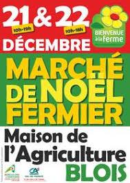 chambre d agriculture du loir et cher marché de noël fermier à blois agenda le site de toutes les