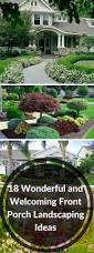 Front Porch Landscaping Ideas Wonderful And Welcoming Front Porch Landscaping Ideas