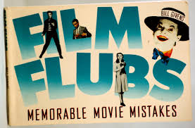 film flubs memorable movie mistakes bill givens 9780806511610