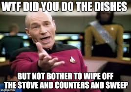 Dishes Meme - do the dishes should imply clean the kitchen imgflip